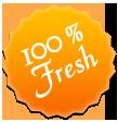 % 100 Fresh